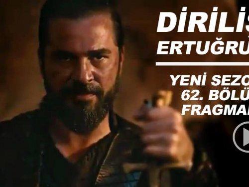 Diriliş Ertuğrul yeni sezon 62. bölüm fragmanı